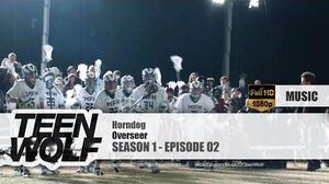 Overseer - Horndog Teen Wolf 1x02 Music HD
