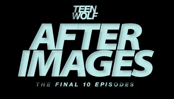 Teen-Wolf-Episode-613-After-Images-Teen-Wolf-Wikia-Placeholder
