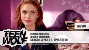 Jamie N Commons - Rumble and Sway Teen Wolf 3x01 Music HD