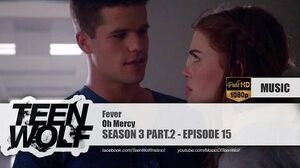 Oh Mercy - Fever Teen Wolf 3x15 Music HD