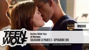 Of Verona - Better With You Teen Wolf 3x09 Music HD