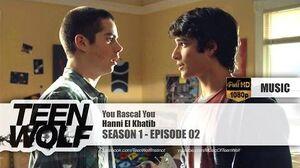 Hanni El Khatib - You Rascal You Teen Wolf 1x02 Music HD