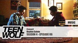 Hayden Calnin - Coward Teen Wolf 4x06 Music HD