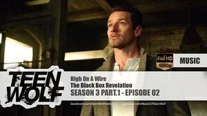 The Black Box Revelation - High On A Wire Teen Wolf 3x02 Music HD