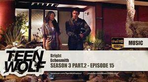 Echosmith - Bright Teen Wolf 3x15 Music HD
