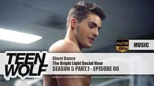 The Bright Light Social Hour - Ghost Dance Teen Wolf 5x06 Music HD