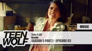 Ruelle - Take It All Teen Wolf 5x03 Music HD