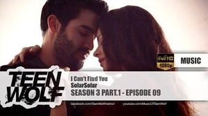 SolarSolar - I Can't Find You Teen Wolf 3x09 Music HD