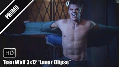 "Teen Wolf 3x12 ""Lunar Ellipse"" Promo Preview HD"