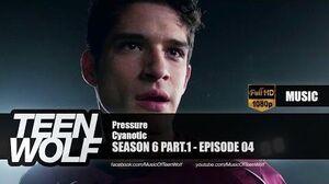 Cyanotic - Pressure Teen Wolf 6x04 Music HD