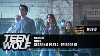 MILCK - Monster Teen Wolf 6x15 Music HD