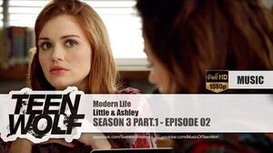 Little & Ashley - Modern Life Teen Wolf 3x02 Music HD