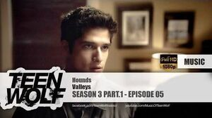 Valleys - Hounds Teen Wolf 3x05 Music HD
