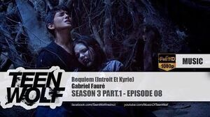 Gabriel Fauré - Requiem (Introit Et Kyrie) Teen Wolf 3x08 Music HD