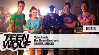 The Bloody Beetroots - Alpha Remix - Teen Wolf Bonus Music -HD-