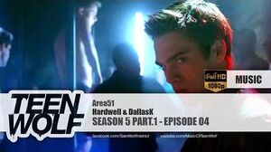 Hardwell & DallasK - Area51 Teen Wolf 5x04 Music HD
