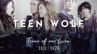 Teen Wolf Time of our Lives 1x01-6x20