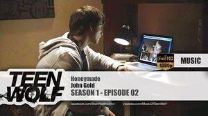 John Gold - Honeymade Teen Wolf 1x02 Music HD