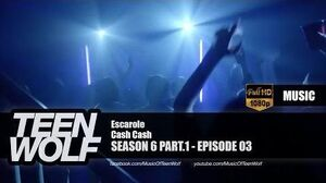 Cash Cash - Escarole Teen Wolf 6x03 Music HD