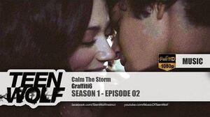 Graffiti6 - Calm The Storm Teen Wolf 1x02 Music HD
