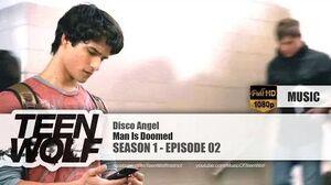 Man Is Doomed - Disco Angel Teen Wolf 1x02 Music HD