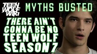 Teen Wolf Myth Busted There will be no Teen Wolf Season 7