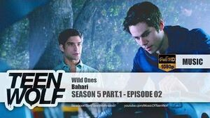 Bahari - Wild Ones Teen Wolf 5x02 Music HD-0