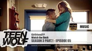 Watch the Duck - Girlfriend?? Teen Wolf 3x05 Music HD
