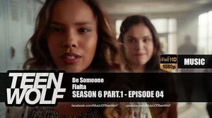 Fialta - Be Someone Teen Wolf 6x04 Music HD