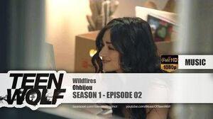 Ohbijou - Wildfires Teen Wolf 1x02 Music HD