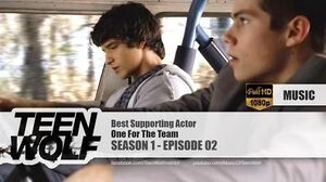 One For The Team - Best Supporting Actor Teen Wolf 1x02 Music HD