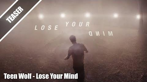 Lose Your Mind - Teen Wolf Teen Wolf Music Season 3b Teasers HD