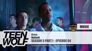 DallasK - Orion Teen Wolf 5x04 Music HD