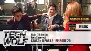 Jack Savoretti - Fight 'Til the End Teen Wolf 5x20 Music HD