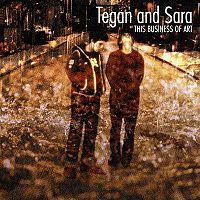 Tegan and Sara This Business of Art.jpg