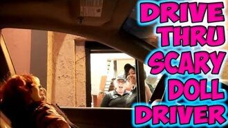 Drive Thru Scary Doll Driver-0