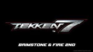 Tekken 7 OST - Brimstone & Fire 2nd