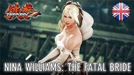 TEKKEN 7 - Nina Williams The Fatal Bride