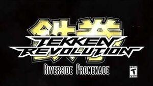 Tekken Revolution OST - Riverside Promenade