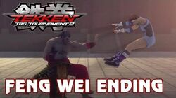 Tekken Tag Tournament 2 - 'Feng Wei Ending' TRUE-HD QUALITY