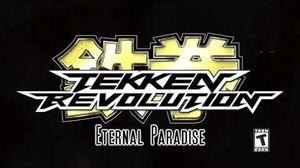 Tekken Revolution OST - Eternal Paradise