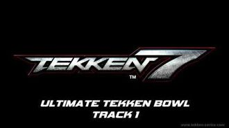 Tekken 7 OST - Ultimate Tekken Bowl track 1