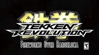 Tekken Revolution OST - Fireworks Over Barcelona