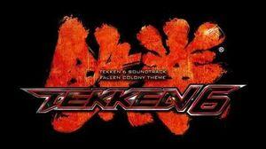 Tekken 6 - Fallen Colony Theme