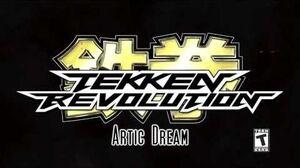 Tekken Revolution OST - Arctic Dream