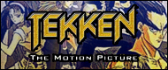 Tekken : The Motion Picture