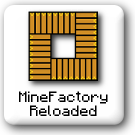 Category:MineFactory_Reloaded