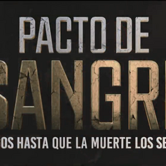 <i>Pacto de Sangre</i> (<a href=