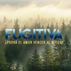 Fugitiva (Canal 13)