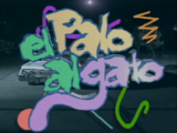 El Palo al Gato